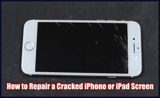 Timpsons Phone Repair Cost >> How To Easily Fix A Cracked Ipad Or Iphone Screen Best