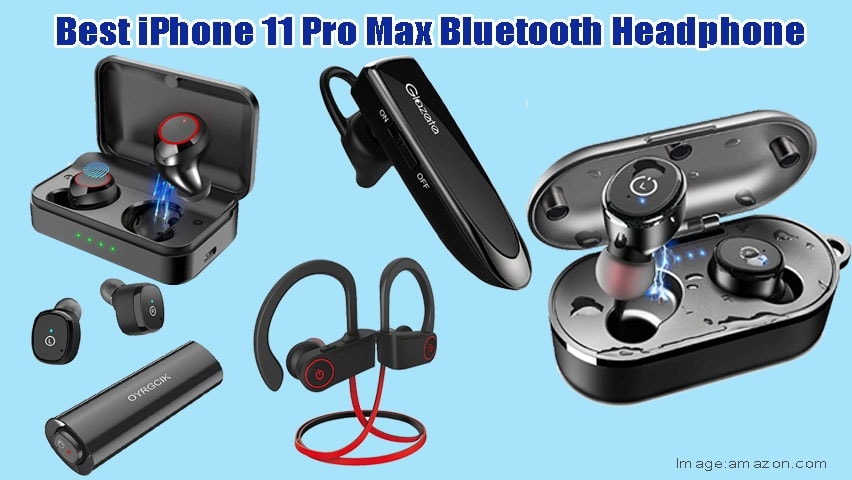 Best Iphone 11 Pro Max Bluetooth Headphone And Earbuds Cool Iphone Accessories